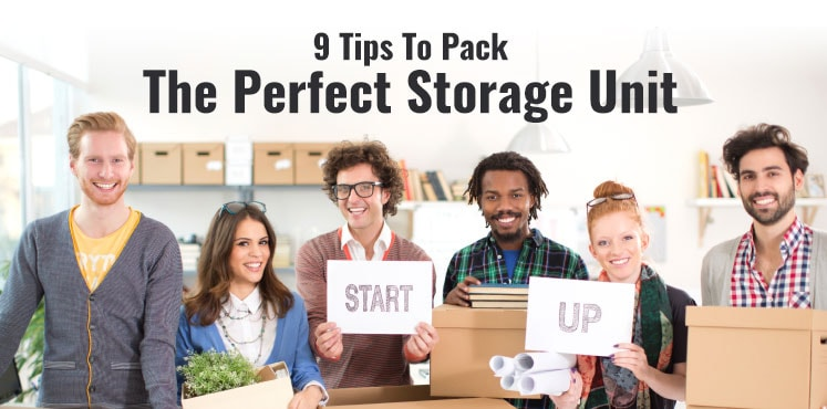 9 Tips To Pack The Perfect Storage Unit